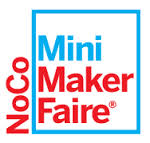 Second annual NoCo Mini Maker Faire to offer 'Greatest Show and Tell on Earth' this weekend