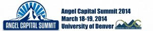 Rockies Venture Club's 2014 Angel Capital Summit set for March 18-19 at Denver University