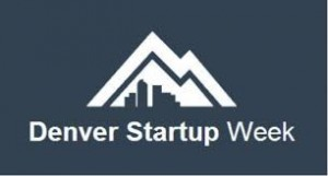 Denver Startup Week set for Sept. 15-20, session applications due by May 23