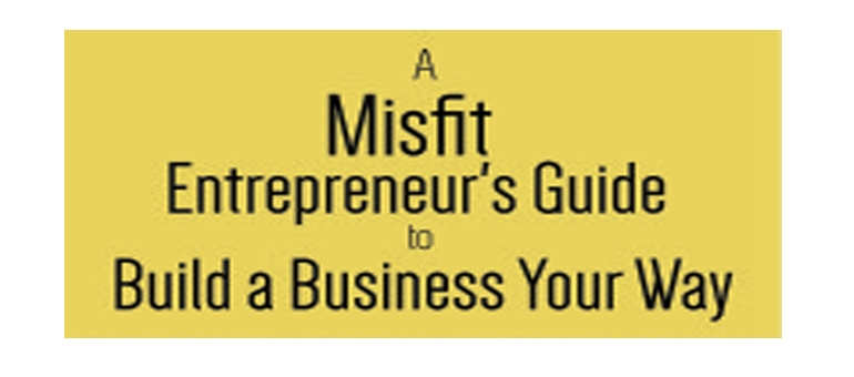 Fort Collins author releases 'misfit's guide' to building a business