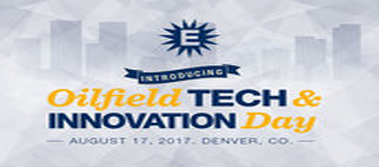Oilfield Tech and Innovation Day to debut at EnerCom O&G Conference on Aug. 17 in Denver